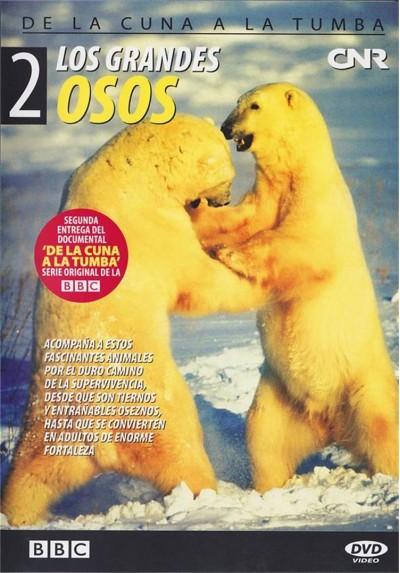Los grandes osos (De la cuna a la tumba)
