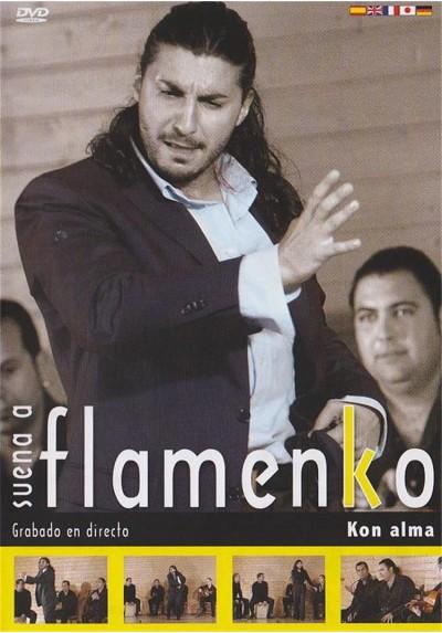 Suena a flamenko - Kon alma