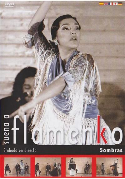 Suena a flamenko - Sombras