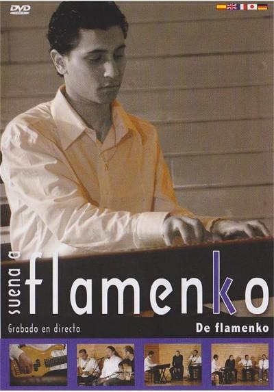Suena a flamenko - De flamenko