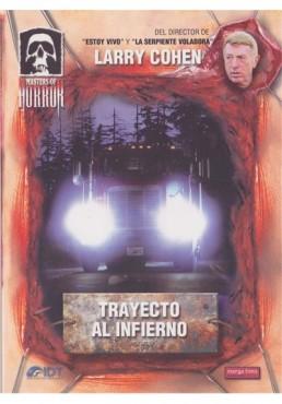 Trayecto Al Infierno - Masters Of Horror