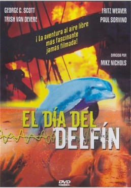 El Dia Del Delfin (The Day Of The Dolphin)