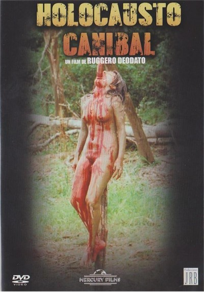 Holocausto Caníbal (Cannibal Holocaust)