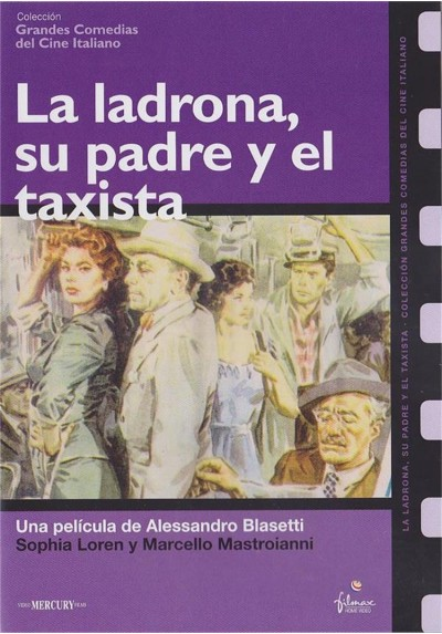 La Ladrona, Su Padre Y El Taxista (Too Bad She´s Bad)