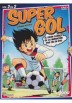 Super Gol - Vol. 2 De 2 (Episodios 14 - 26)