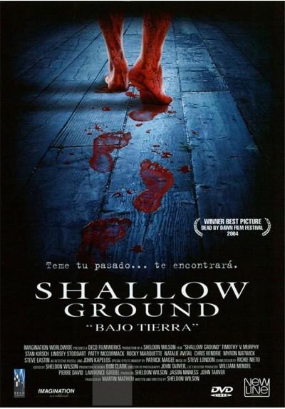 Shallow Ground (Bajo Tierra)
