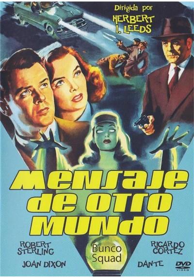 Mensaje De Otro Mundo (Bunco Squad)