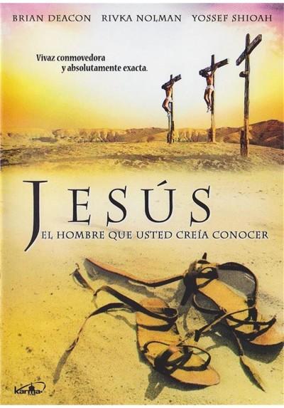 Jesus, El Hombre Que Usted Creia Conocer