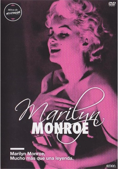 Marilyn Monroe : Mucho Mas Que Una Leyenda