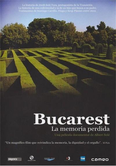 Bucarest : La Memoria Perdida