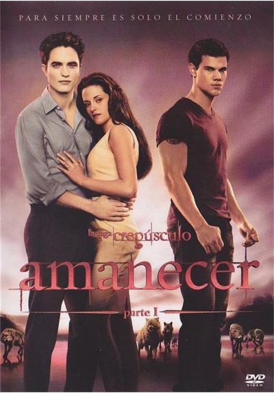 La Saga Crepusculo : Amanecer - Parte 1 (Breaking Dawn - Part 1)