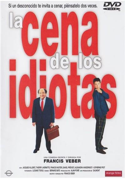 La Cena De Los Idiotas (Le Dîner De Cons)