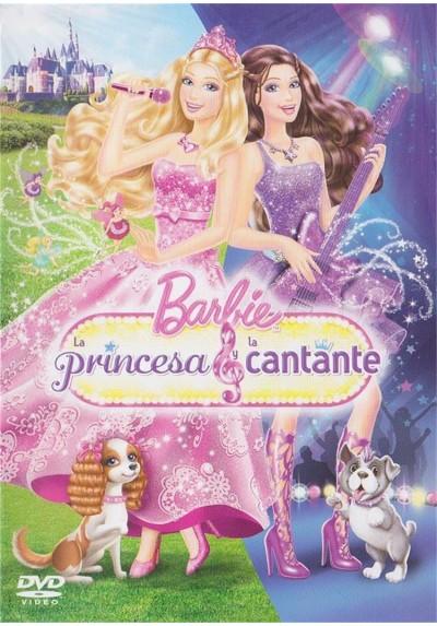 Barbie : La Princesa Y La Cantante