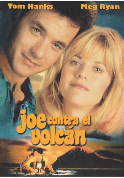Joe Contra El Volcan (Joe Versus The Volcano)