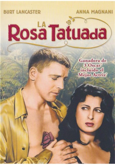La Rosa Tatuada (The Rose Tattoo)