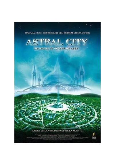 Astral City (Astral City: A Spiritual Journey)