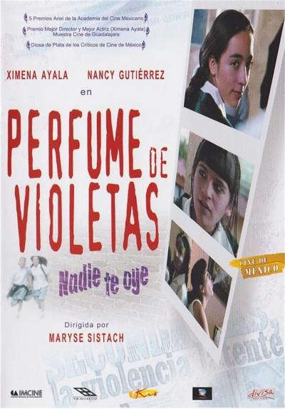 Perfume De Violetas : Nadie Te Oye