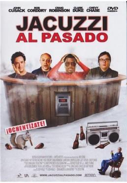 Jacuzzi Al Pasado (Hot Tub Time Machine)