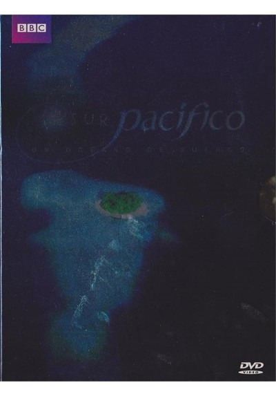 Sur Pacifico : Un Oceano De Sueños (South Pacific)