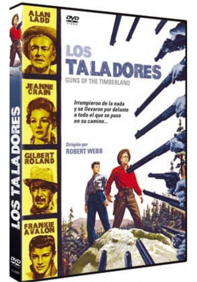 Los Taladores (Guns Of The Timberland)