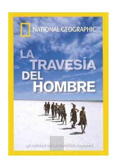 La Travesía del Hombre (National Geographic)