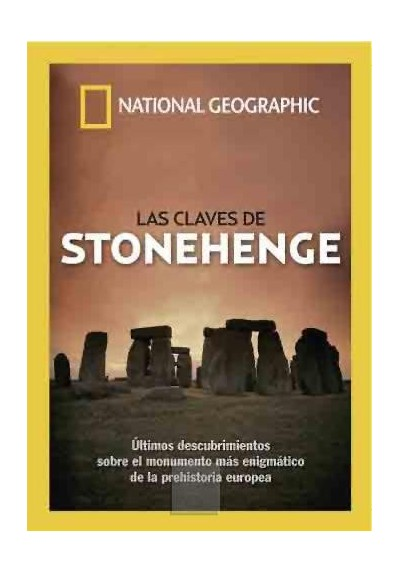 Las Claves de Stonehenge (National Geographic)