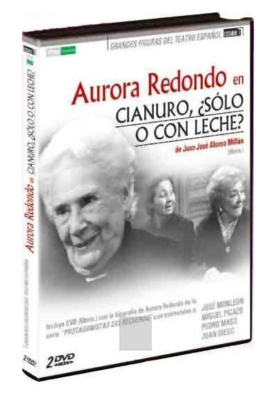 Aurora Redondo en Cianuro, ¿Sólo o con Leche?