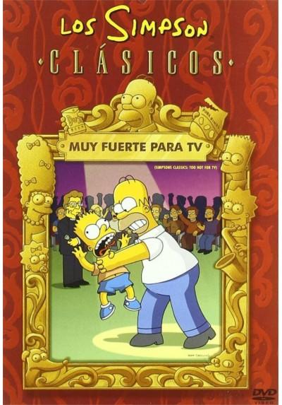 Los Simpson Clásicos: Muy Fuerte para Tv