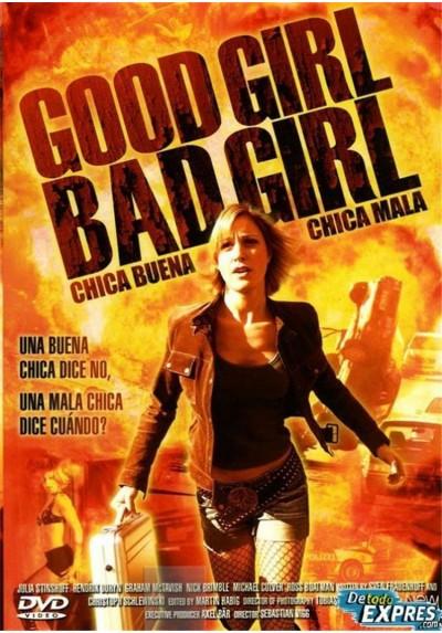 Good Girl, Bad Girl (Chica Buena, Chica Mala)