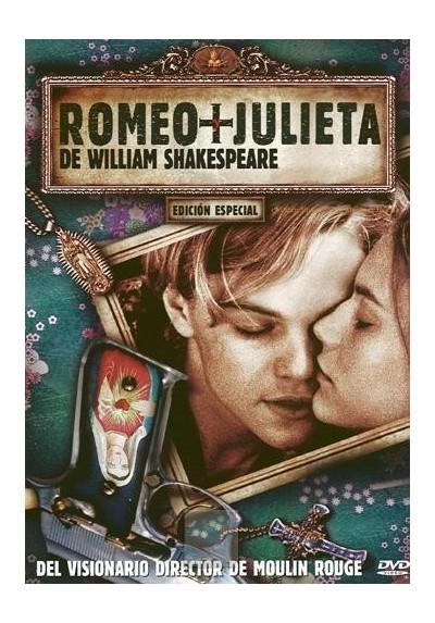 Romeo + Julieta - Edicón Especial