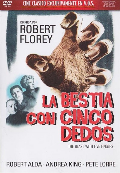 La Bestia Con Cinco Dedos (V.O.S.) (The Beast With Five Fingers)