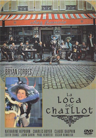 La Loca De Chaillot (The Madwoman Of Chaillot)