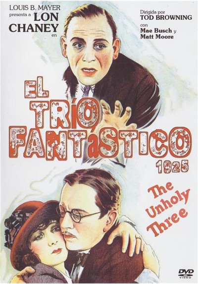 El Trio Fantastico (1925) (The Unholy Three)