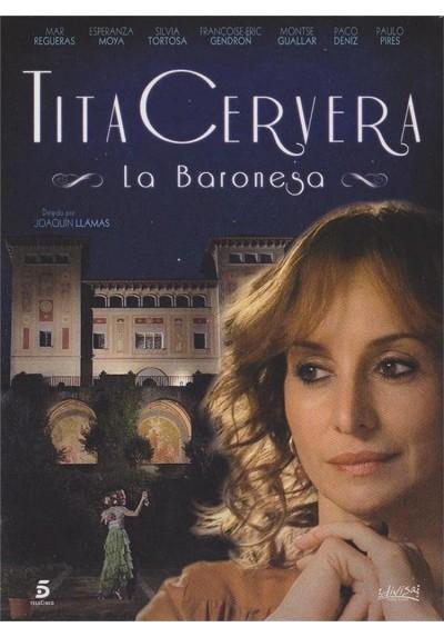 Tita Cervera, La Baronesa