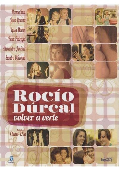 Rocio Durcal, Volver A Verte