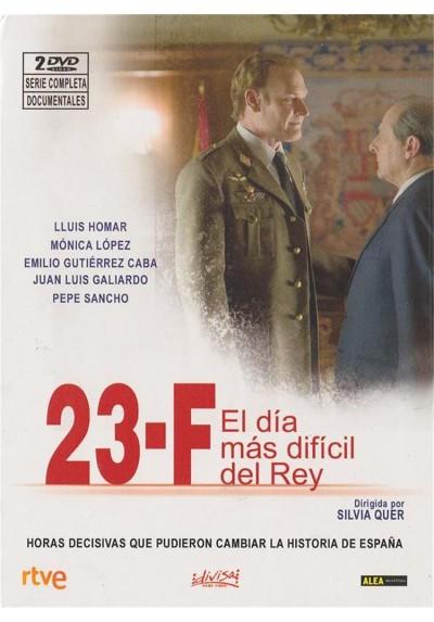 23 - F : El Dia Mas Dificil Del Rey (Serie completa y Documentales)