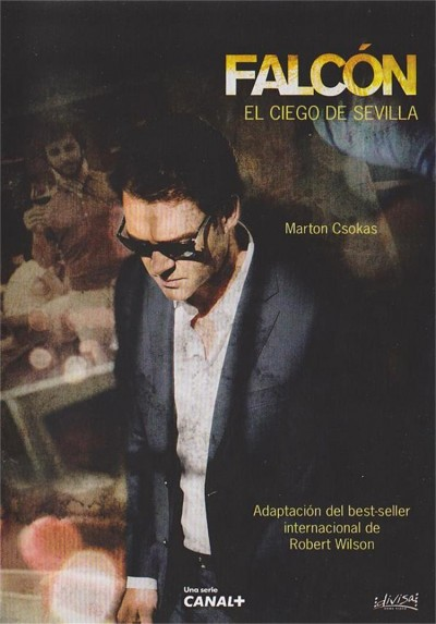 Falcon : El Ciego De Sevilla (Falcon: The Blind Man Of Seville)