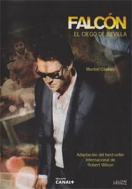 Falcon : El Ciego De Sevilla (Falcon: The Blind Man Of Seville)