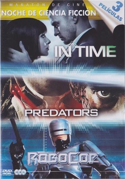 Noche de Ciencia Ficcion (In Time - Predators - Robocop)