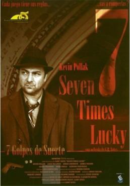 7 Times Lucky (7 Golpes de Suerte)