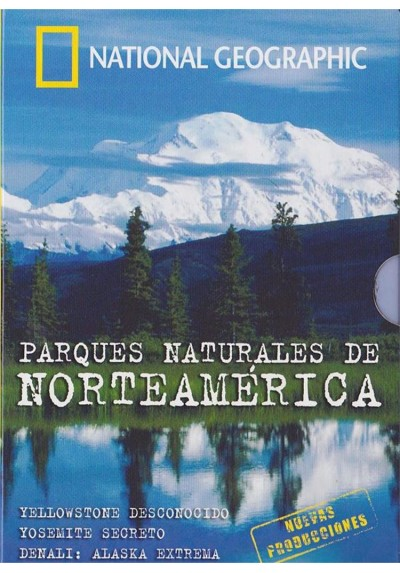 National Geographic : Parques Naturales De Norteamerica
