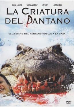 La Criatura Del Pantano (Lake Placid 2)