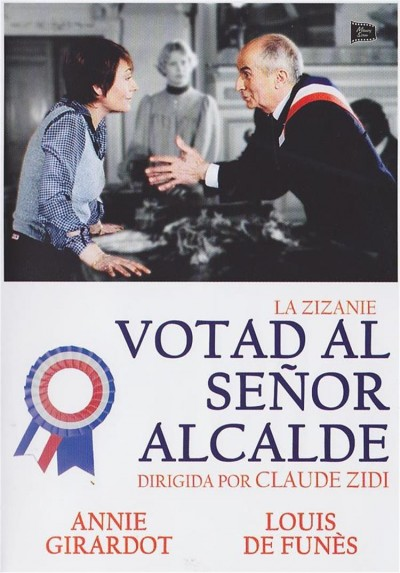 Votad Al Señor Alcalde (La Zizanie)