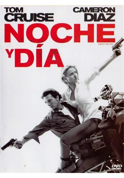 Noche Y Dia (Knight And Day)