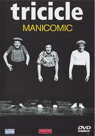 Tricicle : Manicomic