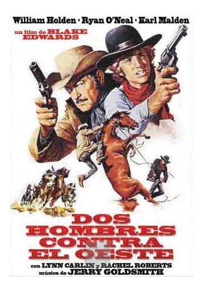 Dos Hombres Contra el Oeste (Wild Rovers)