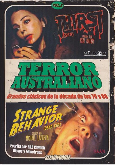 Terror Australiano - Vol. 2 : Thirst (Sed) / Strange Behavior (Dead Kids)