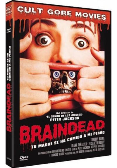 Braindead, Tu Madre Se Ha Comido A Mi Perro