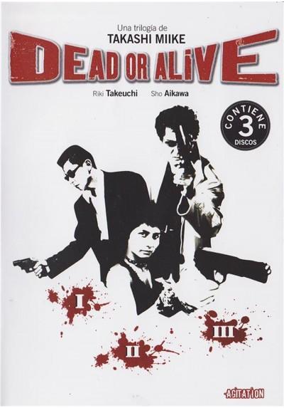 Dead Or Alive (La Trilogia)