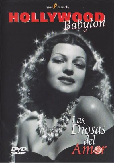 Hollywood Babylon - Las Diosas Del Amor